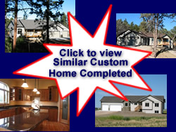Click Here to View Similar Custom Built Home Completed